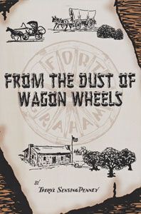 From the Dust of Wagon Wheels